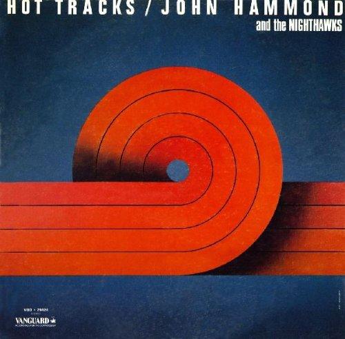 John Hammond - Hot Tracks - Zortam Music