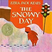 The Snowy Day | [Ezra Jack Keats]