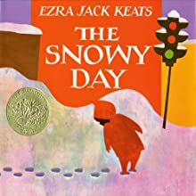 The Snowy Day (       UNABRIDGED) by Ezra Jack Keats Narrated by Jane Harvey