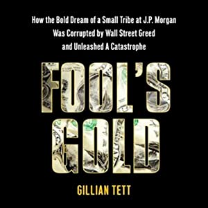 Fool's Gold | [Gillian Tett]