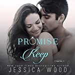 Promise to Keep: Promises Book 2 | Jessica Wood