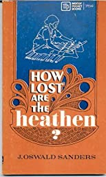 How Lost Are The Heathen?