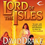 Lord of the Isles: Lord of the Isles, Book 1 (       UNABRIDGED) by David Drake Narrated by Michael Page