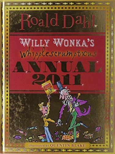 Willy Wonka's Whipplescrumptious Annual 2011