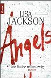 Angels: Meine Rache w�hrt ewig