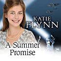 A Summer Promise Audiobook by Katie Flynn Narrated by Anne Dover