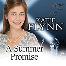 A Summer Promise (       UNABRIDGED) by Katie Flynn Narrated by Anne Dover