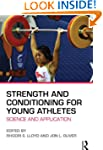 Strength and Conditioning for Young A...