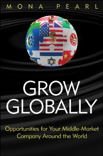 Grow Globally Opportunities for Your Middle-Market Company Around the World111803161X