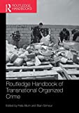 img - for Routledge Handbook of Transnational Organized Crime (Routledge Handbooks) book / textbook / text book