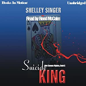 Suicide King: Jake Samson Series, Book 5 | [Shelley Singer]