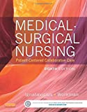 Medical-Surgical Nursing: Patient-Centered Collaborative Care, Single Volume, 8e