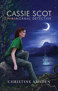 Cassie Scot: Paranormal Detective by Christine Amsden ebook deal