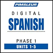 Spanish Phase 1, Unit 01-05: Learn to Speak and Understand Spanish with Pimsleur Language Programs Audiobook