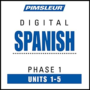Spanish Phase 1, Unit 01-05: Learn to Speak and Understand Spanish with Pimsleur Language Programs | [Pimsleur]