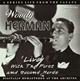 echange, troc Woody Herman - Live With the First & Second Herds