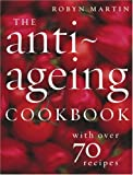 51zBr0ISiAL. SL160  The Anti Ageing Cookbook: With Over 70 Recipes