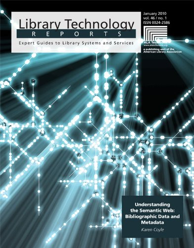 Understanding the Semantic Web: Bibliographic Data and Metadata (Library Technology Reports)