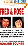 Fred And Rose: The Full Story of Fred...