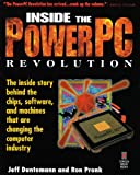 Inside the PowerPC Revolution: The Inside Story Behind the Chips, Software, and Machines That Are Changing the Computer Industry (1883577047) by Duntemann, Jeff
