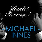 Hamlet, Revenge!: An Inspector Appleby Mystery | [Michael Innes]