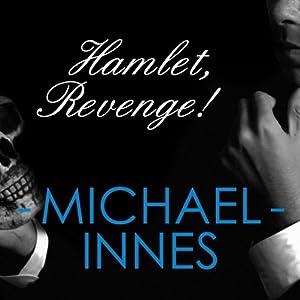 Hamlet, Revenge!: An Inspector Appleby Mystery | [Michael Innes]