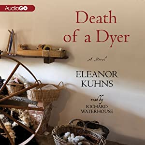 Death of a Dyer | [Eleanor Kuhns]