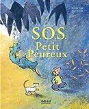 echange, troc Mathilde Stein, Mies Van Hout, Etienne Schelstraete - S.O.S. Petit Peureux