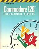Commodore 128 Programming Secrets