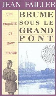 [Mary Lester] Brume sous le grand pont, Failler, Jean