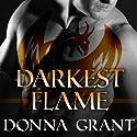 Darkest Flame: Dark King, Book 1 (       UNABRIDGED) by Donna Grant Narrated by Antony Ferguson