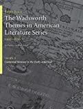 img - for The Wadsworth Themes American Literature Series, 1492-1820 Theme 4: Contested Nations in the Early Americas (Wadsworth Themes in American Literature: 1492-1820) book / textbook / text book