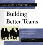 img - for Pfeiffer's Classic Activities for Building Better Teams book / textbook / text book