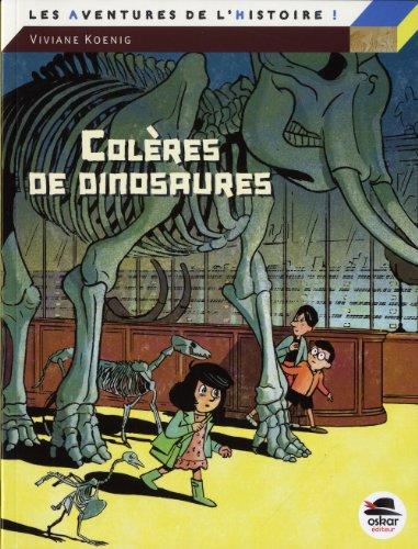 Les aventures de l'histoire (1) : Colères de dinosaures