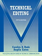 Technical Editing by Carolyn D. Rude