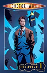 Doctor Who: Volume 1 - Fugitive