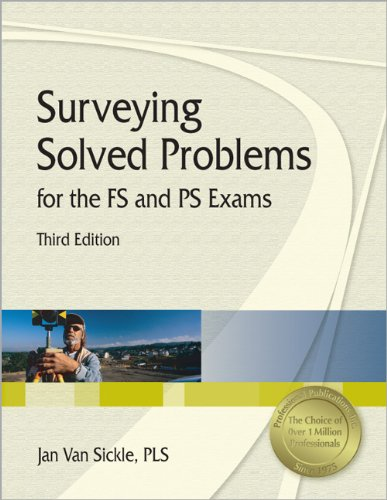 Surveying Solved Problems for the FS and PS Exams - Professional Publications, Inc. - 1591260841 - ISBN:1591260841