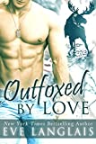 Outfoxed by Love: A Moose Shifter Romance (Kodiak Point Book 2)