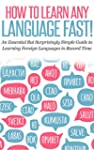 LANGUAGE: HOW TO LEARN ANY LANGUAGE F...