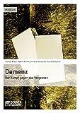 img - for Demenz - Der Kampf Gegen Das Vergessen (German Edition) book / textbook / text book