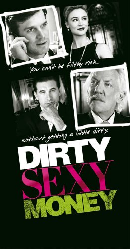 Dirty Sexy Money (TV) - Movie Poster - 27 x 40