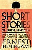 Short Stories of Ernest Hemingway (English Edition)