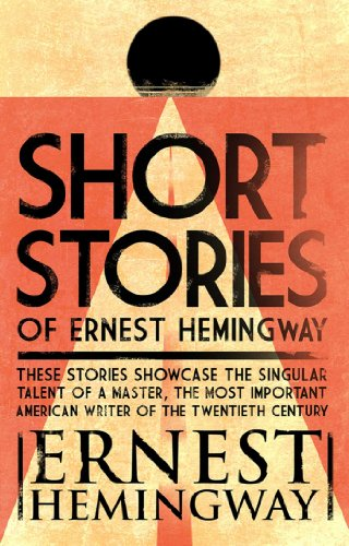 short-stories-of-ernest-hemingway-the-first-forty-nine-stories-with-a-brief-introduction-by-the-auth
