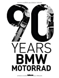 img - for 90 Years BMW Motorrad by Gassebner, Jurgen, Bolt, Martin (2013) Hardcover book / textbook / text book
