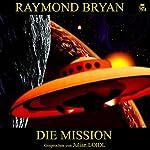 Die Mission | Raymond Bryan