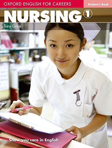 OXFORD ENGLISH FOR CAREERS NURSING 1 STUDENT S BOOK