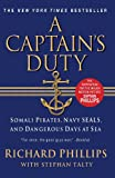 img - for A Captain's Duty: Somali Pirates, Navy SEALs, and Dangerous Days at Sea book / textbook / text book