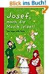 Josef, mach die Musik leiser! Von weg...