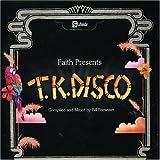 Faith Presents Tk Disco ~ Tk Disco