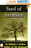 Seed of Avraham - The 4000 Year History of the Jewish Family - A novel (The Jewish History Novel Series Book 5)